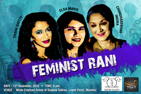 Feminist Rani: A movement to discuss feminism in contemporary contexts