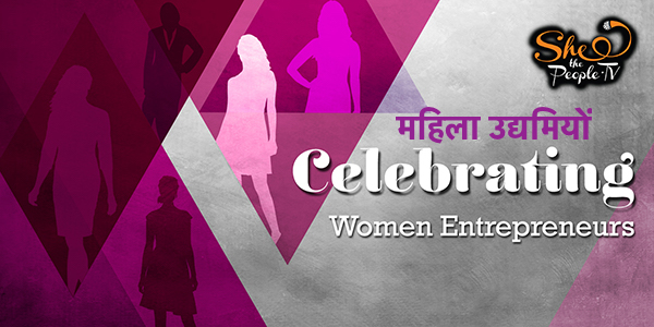 She The People Women Entrepreneurs in India Hindi