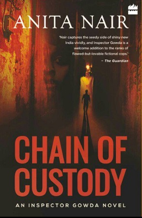 Chain of Custody, book by Anita Nair