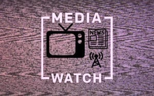 Media Watch In India