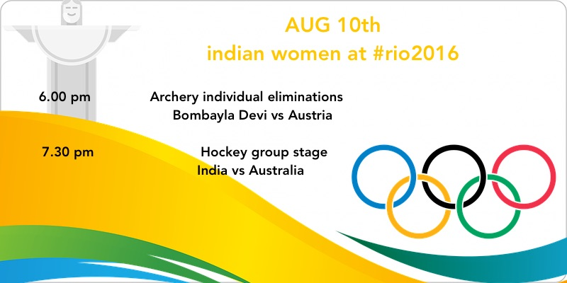 Rio August 10 Schedule for Indian Women