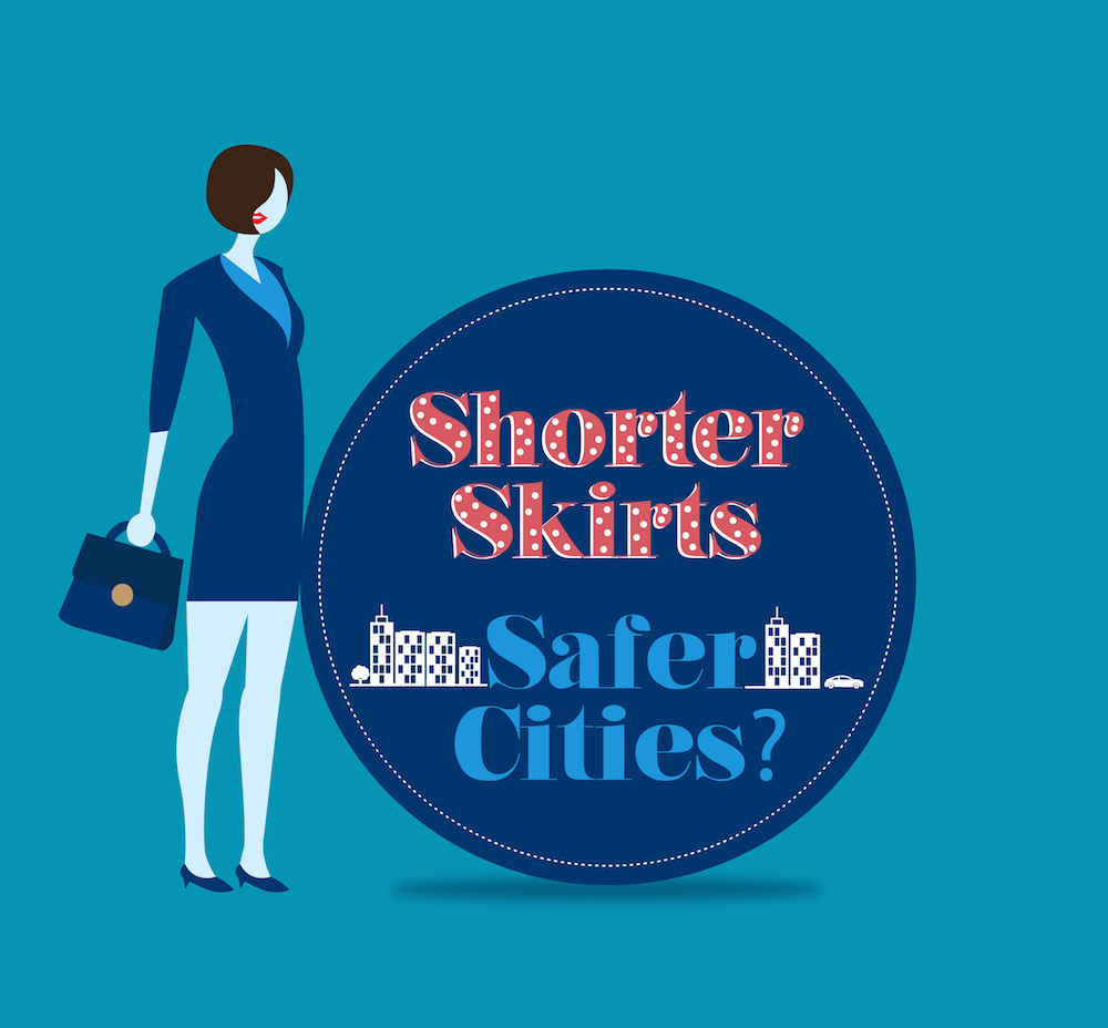 Shorter The Skirts Safer The City