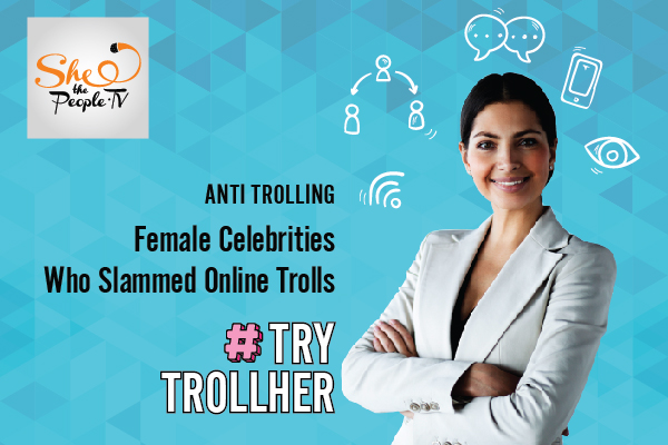 female celebrities online trolls