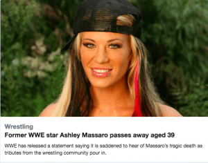 Former WWE star, Ashley Massaro passes away