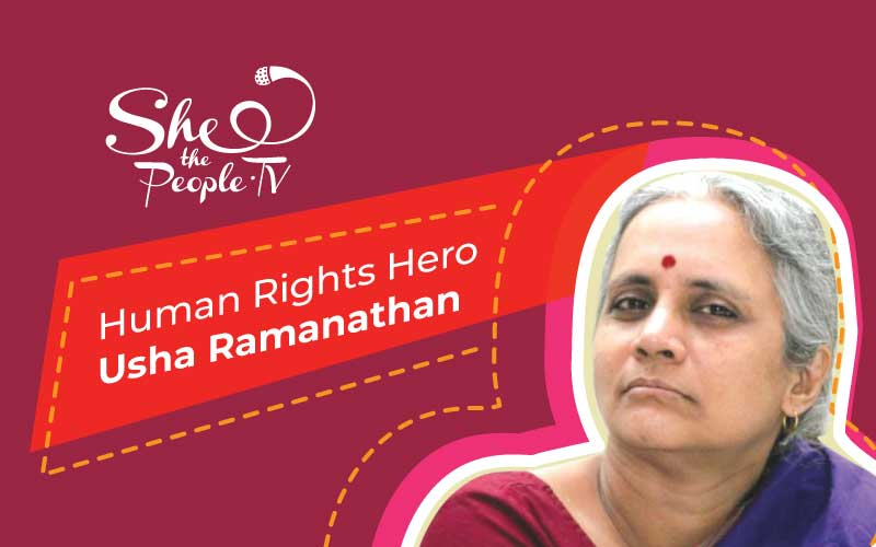 Usha Ramanathan Human Rights Hero