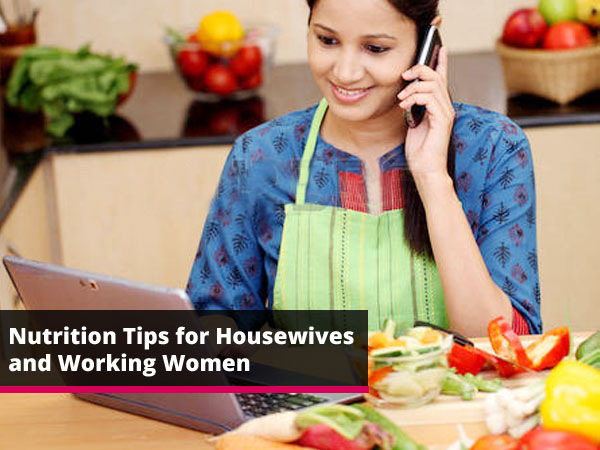 nutrition-tips-for-housewives-and-working-women