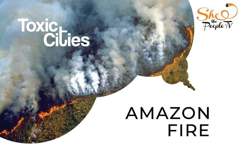 Amazon fires toxic cities