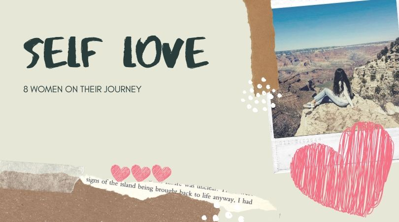 8 Women and their journey to discover self love