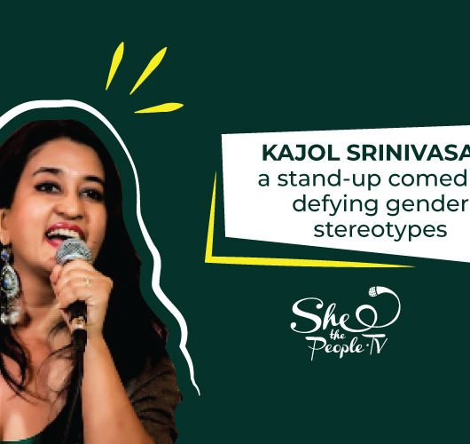 Kajol Srinivasan, a stand-up comedian defying gender stereotypes