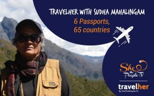 TravelHer: Sudha Mahalingam's voyages transcend the physical and spatial limits