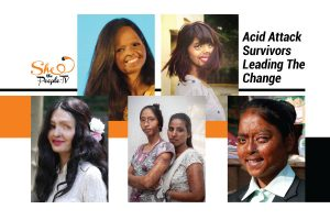 Scars Cannot Stop The Change, Meet Incredible Acid Attack Survivors