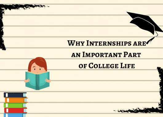why-internships-are-an-important-part-of-college-life