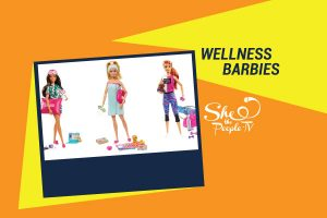 Wellness Barbies