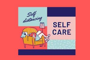 slef-care lockdown, Prioritize Self-care