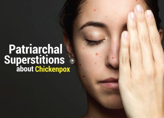 chickenpox-superstitions-and-the-burden-of-guilt-that-women-bear