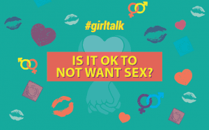 Is it ok to not want sex, asexuality