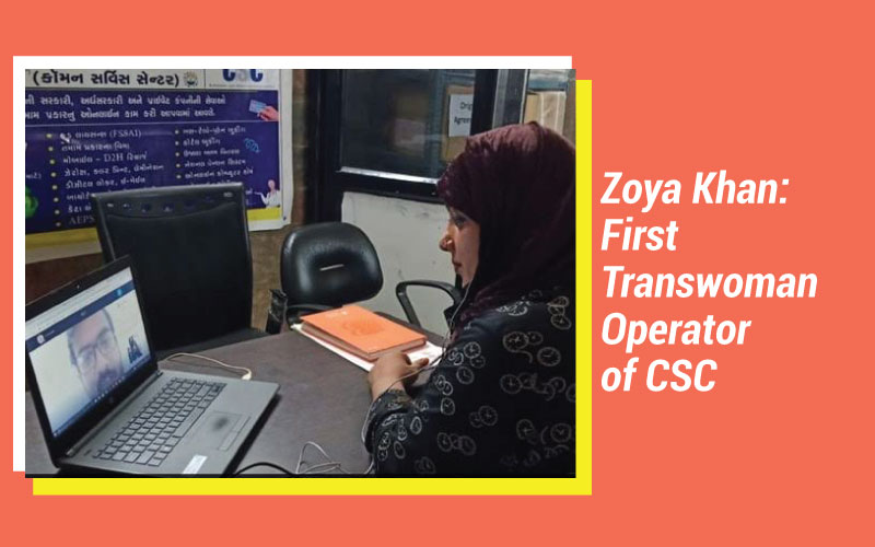 Zoya Khan, India's First-Ever Transgender Woman Operator Of CSC