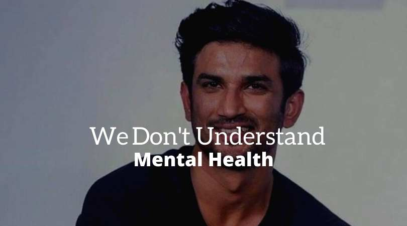 sushant singh mental health india
